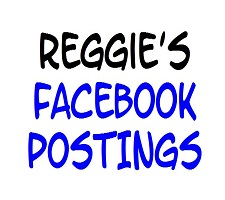 Reggie's Take – June Facebook Postings