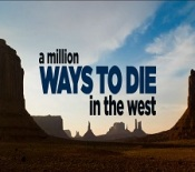 A Million Ways to Die in the West FI2