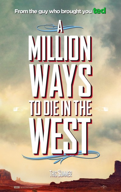 A Million Ways to Die in the West Poster #1