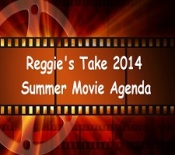 Reggie's Summer Movie Agenda FI2