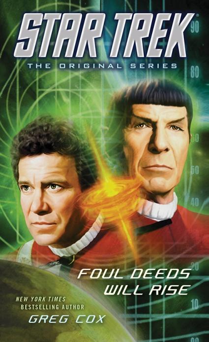 Star Trek OS Fould Deeds Will Rise