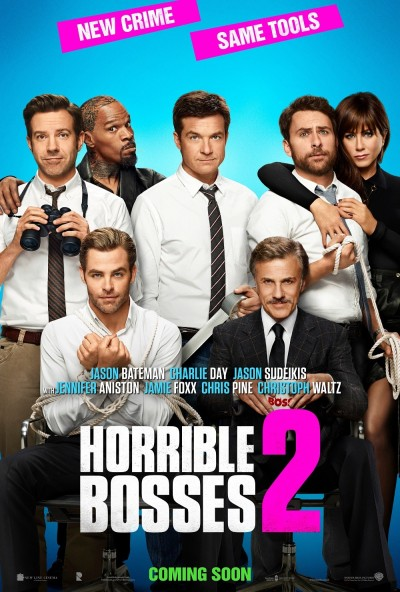 Horrible Bosses 2 Poster #2