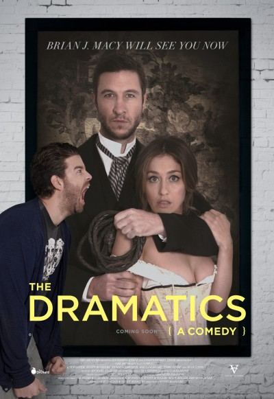 The Dramatics A Comedy Poster #2