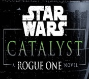 star-wars-catalyst-a-rogue-one-fi2